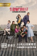 Nonton Streaming Download Drama A Splendid Life in Beijing (2017) Subtitle Indonesia