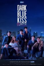 Nonton Streaming Download Drama Dark Blue Kiss (2019) Subtitle Indonesia