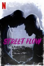 Nonton Streaming Download Drama Street Flow (2019) jf Subtitle Indonesia