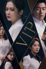 Nonton Streaming Download Drama VIP (2019) Subtitle Indonesia
