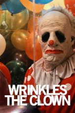 Nonton Streaming Download Drama Wrinkles the Clown (2019) Subtitle Indonesia