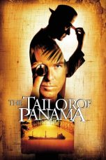 Nonton Streaming Download Drama The Tailor of Panama (2001) jf Subtitle Indonesia