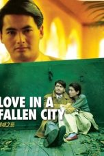 Nonton Streaming Download Drama Love in a Fallen City (1984) gt Subtitle Indonesia