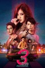 Nonton Streaming Download Drama 3 Will Be Free (2019) Subtitle Indonesia
