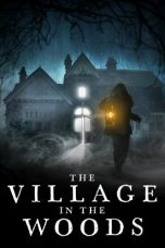 Nonton Streaming Download Drama The Village in the Woods (2019) Subtitle Indonesia