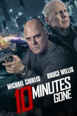 Nonton Streaming Download Drama 10 Minutes Gone (2019) jf Subtitle Indonesia