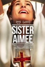 Nonton Streaming Download Drama Sister Aimee (2019) jf Subtitle Indonesia