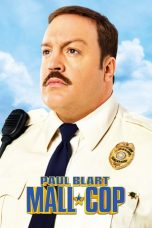 Nonton Streaming Download Drama Paul Blart: Mall Cop (2009) jf Subtitle Indonesia