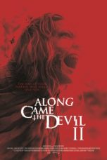 Nonton Streaming Download Drama Along Came the Devil 2 (2019) jf Subtitle Indonesia