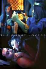 Nonton Streaming Download Drama The Ghost Lovers (1974) gt Subtitle Indonesia
