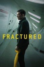 Nonton Streaming Download Drama Fractured (2019) jf Subtitle Indonesia
