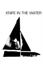 Nonton Streaming Download Drama Knife in the Water (1962) gt Subtitle Indonesia