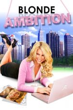 Nonton Streaming Download Drama Blonde Ambition (2007) jf Subtitle Indonesia