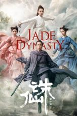Nonton Streaming Download Drama Jade Dynasty (2019) jf Subtitle Indonesia