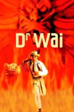 Nonton Streaming Download Drama Dr. Wai in the Scriptures with No Words (1996) gt Subtitle Indonesia