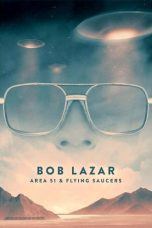 Nonton Streaming Download Drama Bob Lazar: Area 51 and Flying Saucers (2018) jf Subtitle Indonesia