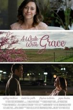 Nonton Streaming Download Drama A Walk with Grace (2019) Subtitle Indonesia