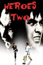 Nonton Streaming Download Drama Heroes Two (1974) gt Subtitle Indonesia