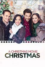 Nonton Streaming Download Drama A Christmas Movie Christmas (2019) jf Subtitle Indonesia