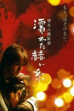 Nonton Streaming Download Drama Wet Red Thread (2005) Subtitle Indonesia