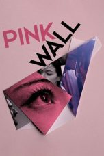 Nonton Streaming Download Drama Pink Wall (2019) Subtitle Indonesia