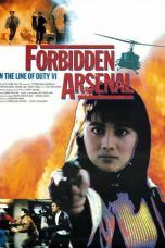 Nonton Streaming Download Drama In the Line of Duty 6: Forbidden Arsenal (1991) gt Subtitle Indonesia