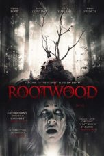 Nonton Streaming Download Drama Rootwood (2018) Subtitle Indonesia