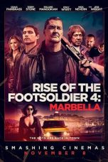 Nonton Streaming Download Drama Rise of the Footsoldier 4: Marbella (2019) jf Subtitle Indonesia