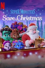Nonton Streaming Download Drama Super Monsters Save Christmas (2019) Subtitle Indonesia