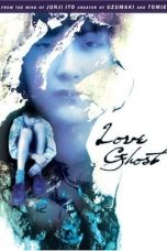 Nonton Streaming Download Drama Love Ghost (2001) Subtitle Indonesia