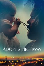 Nonton Streaming Download Drama Adopt a Highway (2019) jf Subtitle Indonesia
