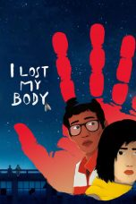 Nonton Streaming Download Drama I Lost My Body (2019) jf Subtitle Indonesia