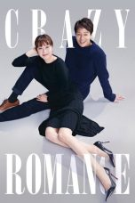 Nonton Streaming Download Drama Nonton Crazy Romance (2019) Sub Indo jf Subtitle Indonesia
