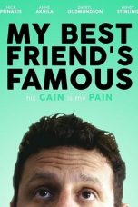 Nonton Streaming Download Drama My Best Friend's Famous (2019) Subtitle Indonesia