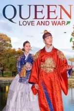 Nonton Streaming Download Drama Nonton Queen: Love and War (2019) Sub Indo Subtitle Indonesia