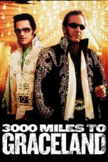 Nonton Streaming Download Drama 3000 Miles to Graceland (2001) jf Subtitle Indonesia