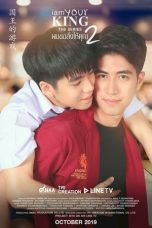 Nonton Streaming Download Drama I Am Your King 2: The Series (2019) Subtitle Indonesia