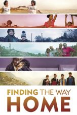 Nonton Streaming Download Drama Finding the Way Home (2019) Subtitle Indonesia