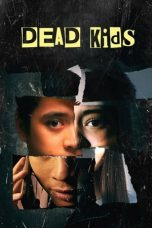 Nonton Streaming Download Drama Dead Kids (2019) jf Subtitle Indonesia