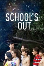 Nonton Streaming Download Drama School's Out (2019) Subtitle Indonesia