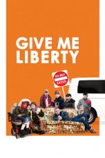 Nonton Streaming Download Drama Give Me Liberty (2019) Subtitle Indonesia