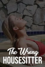 Nonton Streaming Download Drama The Wrong House Sitter (2020) Subtitle Indonesia