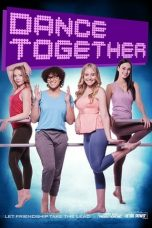 Nonton Streaming Download Drama Dance Together (2019) Subtitle Indonesia