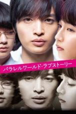 Nonton Streaming Download Drama Parallel World Love Story (2019) gt Subtitle Indonesia