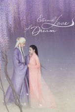 Nonton Streaming Download Drama Eternal Love of Dream (2020) Subtitle Indonesia