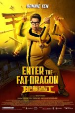 Nonton Streaming Download Drama Enter the Fat Dragon (2020) jf Subtitle Indonesia