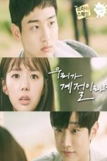 Nonton Streaming Download Drama If We Were a Season (2017) jf Subtitle Indonesia