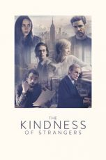Nonton Streaming Download Drama The Kindness of Strangers (2019) jf Subtitle Indonesia