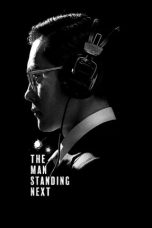Nonton Streaming Download Drama The Man Standing Next (2020) gt Subtitle Indonesia