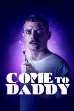 Nonton Streaming Download Drama Come to Daddy (2020) jf Subtitle Indonesia